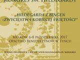 """IV Międzynarodowy Kongres św. Hildegardy  """"Hildegarda z Bingen – zwycięstwa kobiecej świętości"""""""