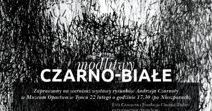 Wystawa Modlitwy czarno-białe. Rysunki Andrzeja Czarnoty