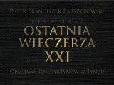 """Premierowa prezentacja dzieła """"Ostatnia Wieczerza XXI"""""""